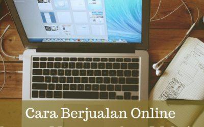 Cara Berjualan Online dengan Menggunakan Website